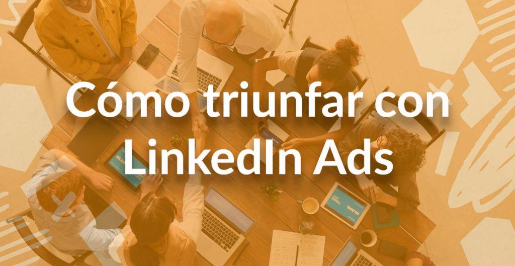 consejos linkedin Ads
